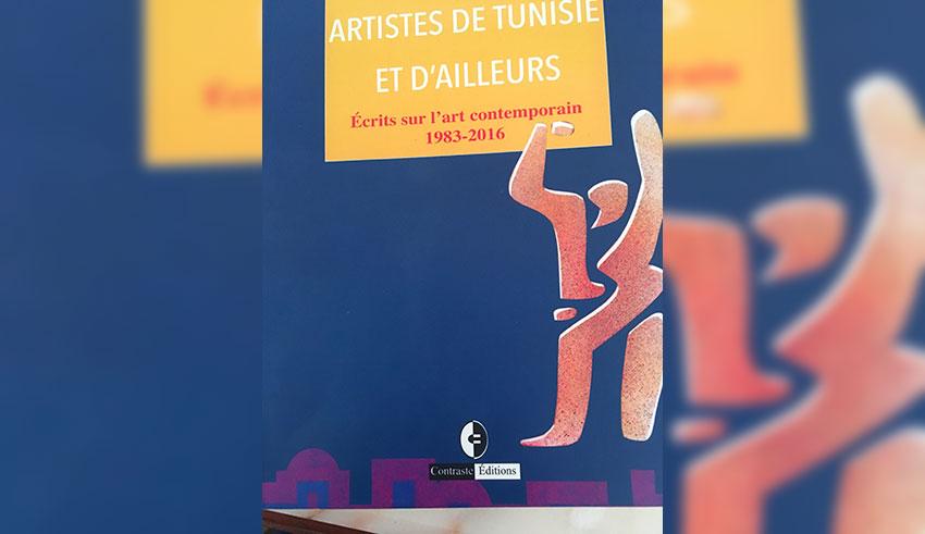 Livre « Artistes de Tunisie et d'ailleurs », Lapresse.tn…